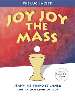 Joy, Joy the Mass