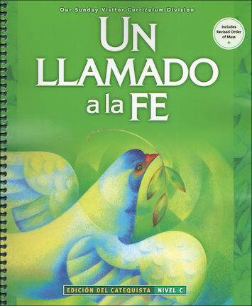 Un Llamado a la Fe, 1-6: Level C, Grade 3, Catechist Guide, Parish Edition