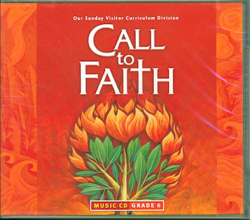 Call to Faith, K-8: Grade 6, Music CD