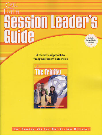 Call to Faith, Jr. High: The Trinity, Session Leader Guide