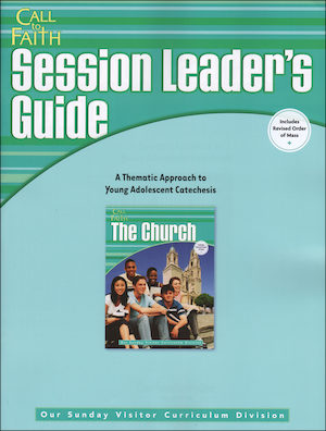 Call to Faith, Jr. High: The Church, Session Leader Guide