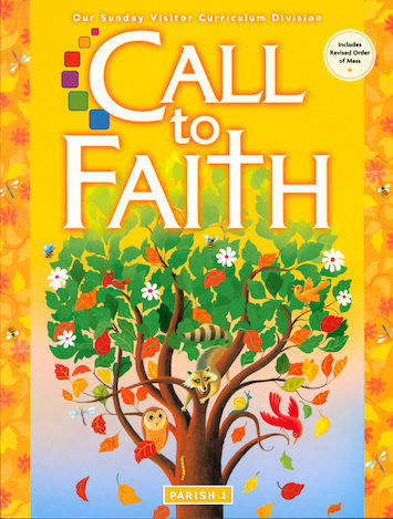 Call to Faith, K-8: Grade 1, Student Book, Parish Edition