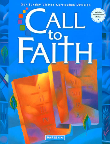 Call to Faith, K-8: Grade 4, Student Book, Parish Edition