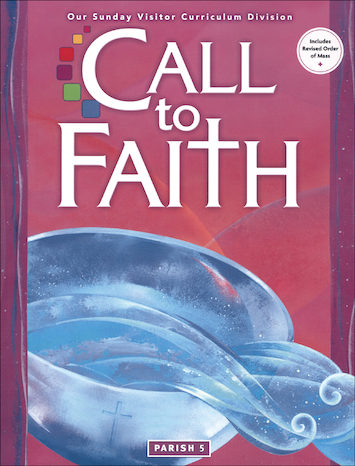 Call to Faith, K-8: Grade 5, Student Book, Parish Edition