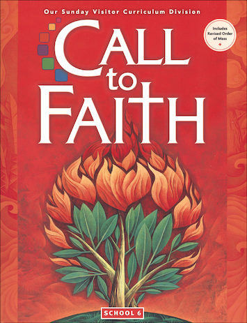 Call to Faith, K-8: Grade 6, Student Book, School Edition