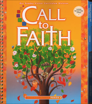 Call to Faith, K-8: Grade 1, Catechist Guide, Parish Edition