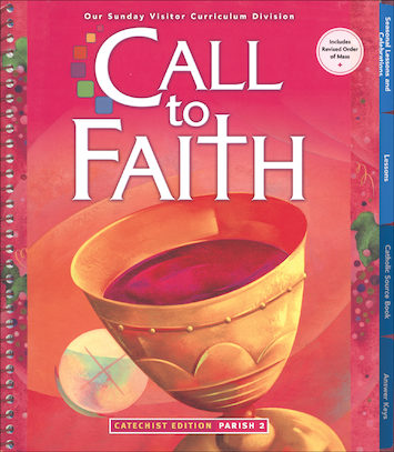 Call to Faith, K-8: Grade 2, Catechist Guide, Parish Edition