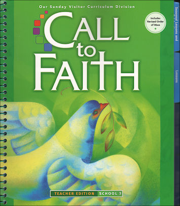 Call to Faith, K-8: Grade 3, Teacher Manual, School Edition