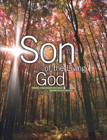 The Cornerstone Series: Son of the Living God, Student Text