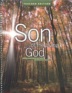 The Cornerstone Series: Son of the Living God, Teacher Manual