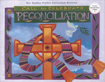 Call to Celebrate: Reconciliation: Student Book