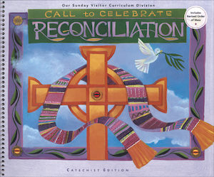 Call to Celebrate: Reconciliation: Catechist Guide