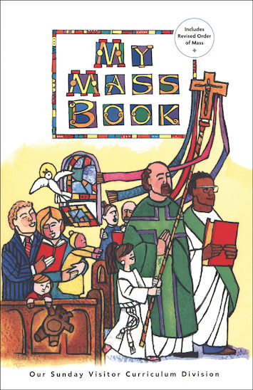 Call to Celebrate: Eucharist: My Mass Book