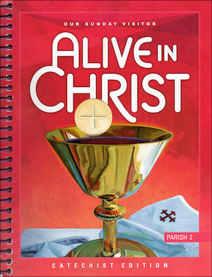 Alive in Christ, 1-8: Grade 2, Catechist Guide, Parish Edition