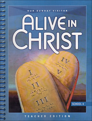 Alive in Christ 1-8: Grade 4, Teacher Manual, School Edition