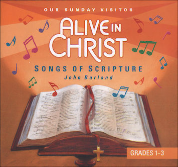 Alive in Christ 1-8: Songs of Scripture, Grades 1-3, Music CD