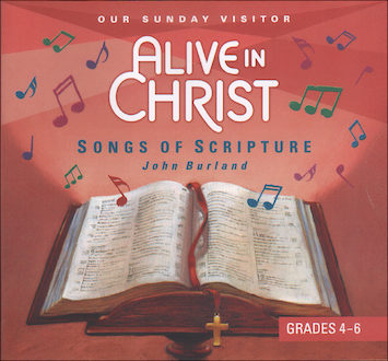 Alive in Christ 1-8: Songs of Scripture, Grades 4-6, Music CD