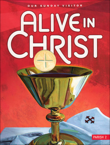 Alive in Christ, 1-8: Grade 2, Student Book, Parish Edition