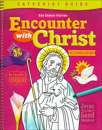 Encounter with Christ: Reconciliation: Catechist Guide