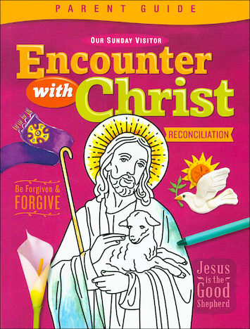 Encounter with Christ: Reconciliation: Parent Guide