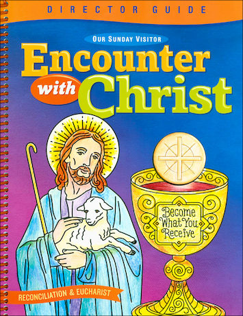 Encounter with Christ: Reconciliation: Director Manual