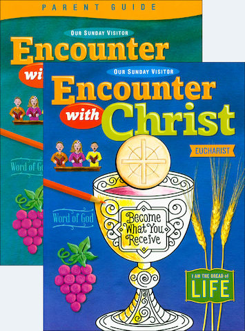 Encounter with Christ: Eucharist: Family Pack