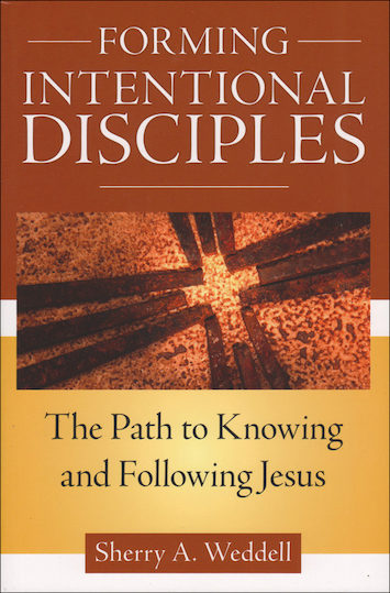 Forming Intentional Disciples: Forming Intentional Disciples