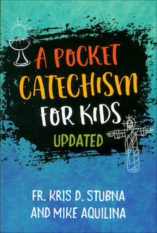 Pocket Catechism For Kids, Updated