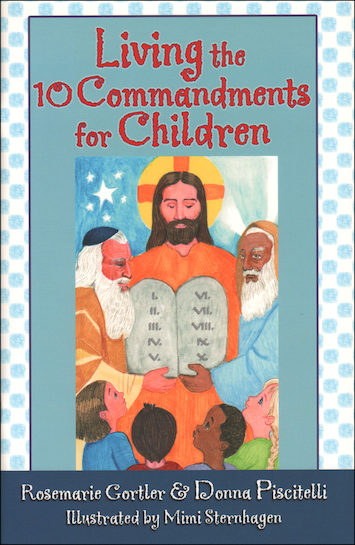 Books for Children's Catechesis: Living the 10 Commandments for Children