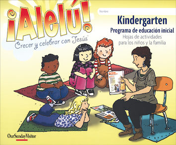 Allelu! Preschool-K, Spanish: Kindergarten, Child/Family Activity Sheets