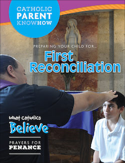 Preparing Your Child for First Reconciliation, 2016