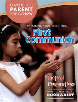 Preparing Your Child for First Communion, 2016