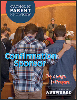 How to Be a Confirmation Sponsor 2016