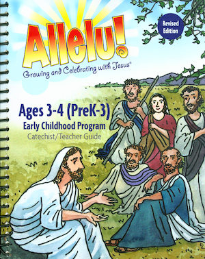 Allelu! Preschool-K: Ages 3-4, Teacher/Catechist Guide