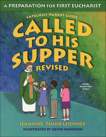 Called to His Supper: Catechist/Parent Guide