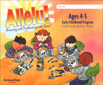 Allelu! Preschool-K: Ages 4-5, Child/Family Activity Sheets