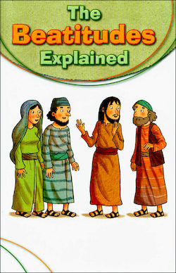 Explained Series: The Beatitudes Explained