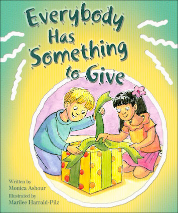 Everybody Has Something to Give