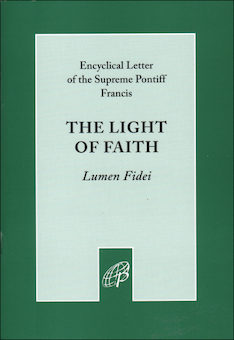 The Light of Faith (Lumen Fidei)