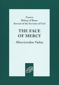 The Face of Mercy (Misericordiae Vultus)