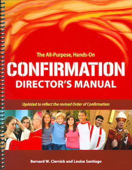 The All Purpose Hands-On Confirmation Director Manual