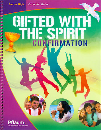 Gifted with the Spirit: Teaching Guide