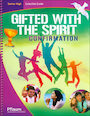 PFLA-2111: Gifted with the Spirit, High School: Teaching Guide