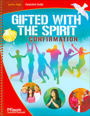 Gifted with the Spirit, Junior High: Teaching Guide