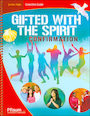 PFLA-2211: Gifted with the Spirit, Junior High: Teaching Guide
