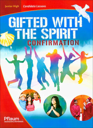 Gifted with the Spirit, Junior High: Candidate Book