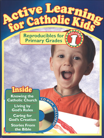 Active Learning for Catholic Kids: Primary Volume 1