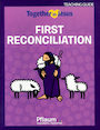 PFLA-8107: Together in Jesus: First Reconciliation 2018: Teaching Guide