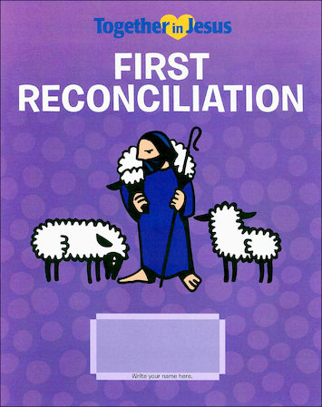 Together in Jesus: First Reconciliation 2018: Student Book