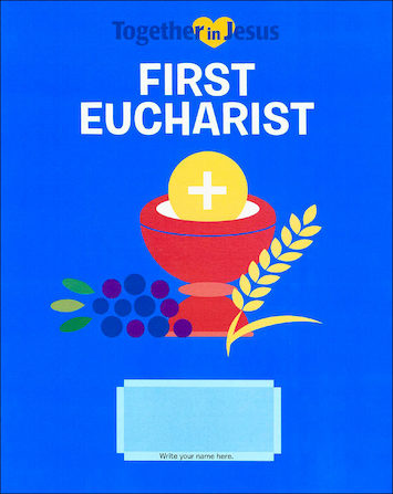 Together in Jesus: First Eucharist 2018: Student Book